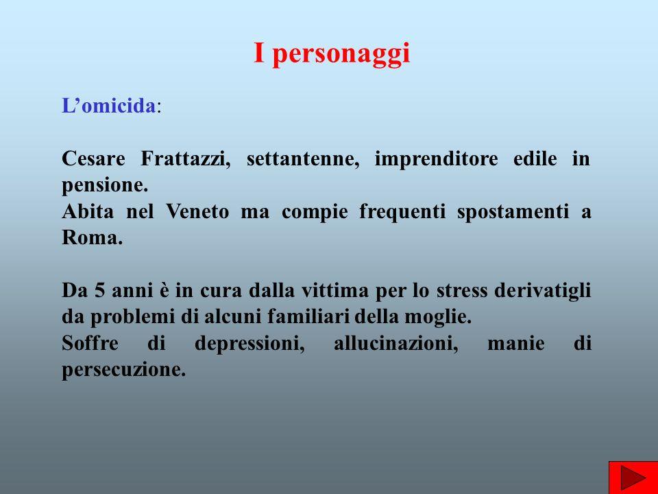 Lomicida: Cesare Frattazzi, settantenne, imprenditore edile in pensione.