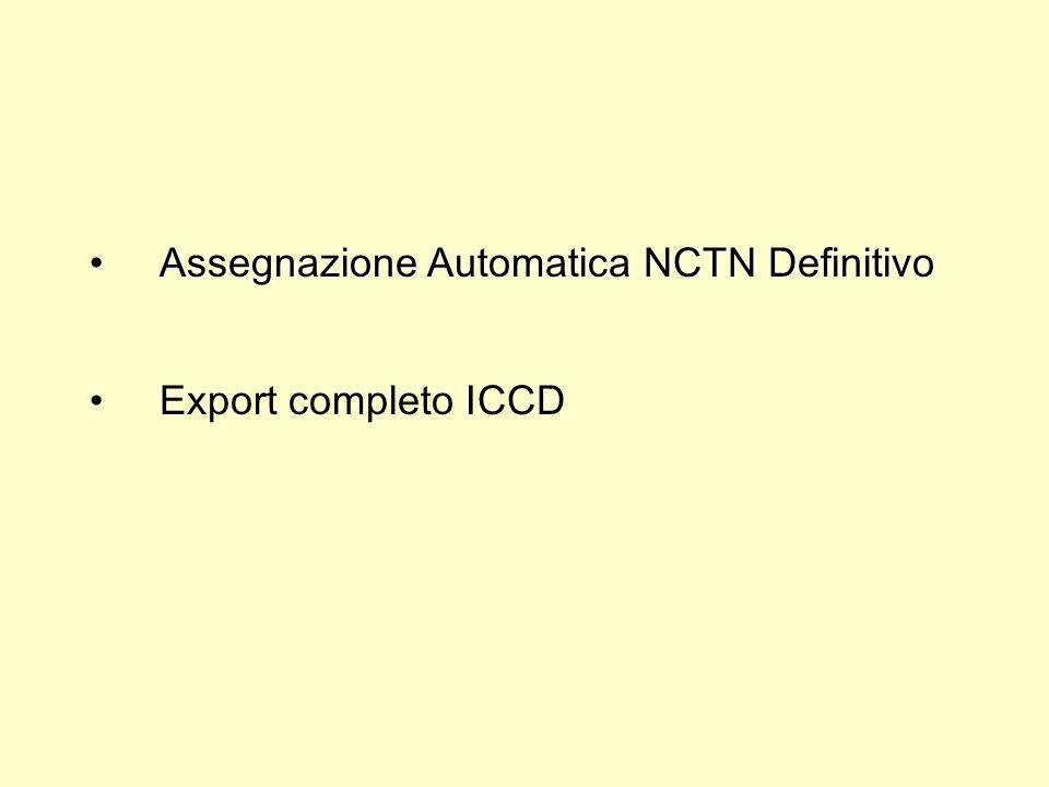 Assegnazione Automatica NCTN DefinitivoAssegnazione Automatica NCTN Definitivo Export completo ICCD