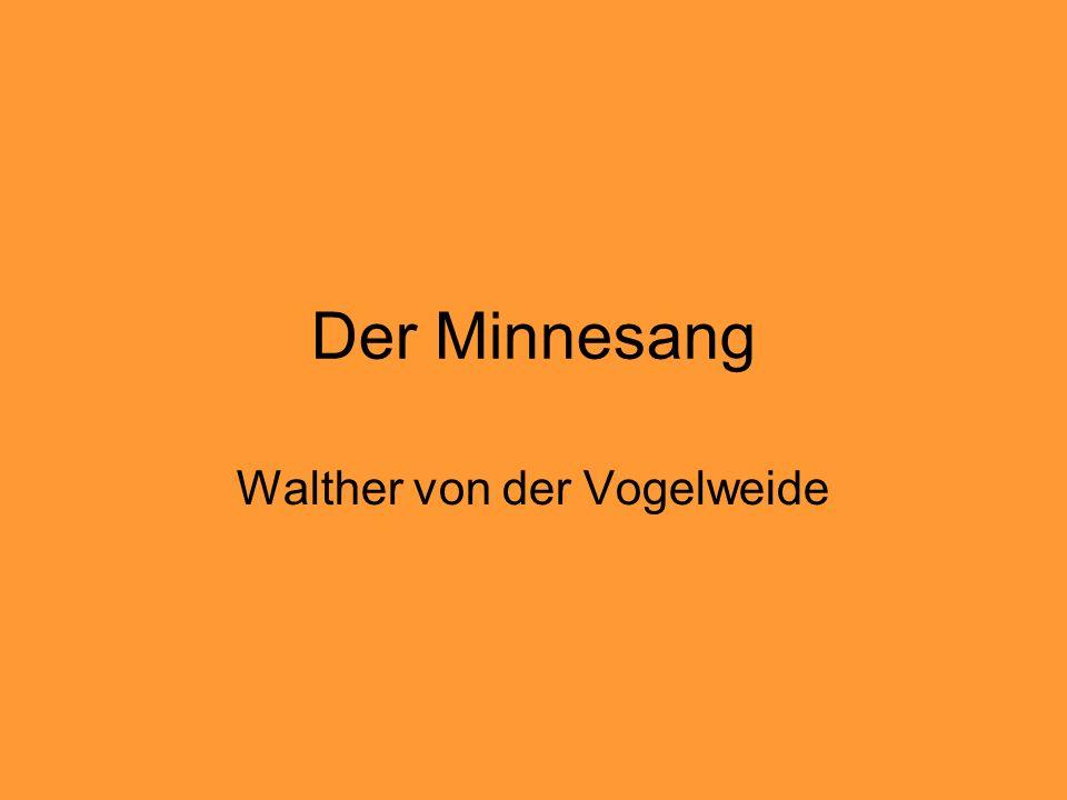 Der Minnesang Walther von der Vogelweide