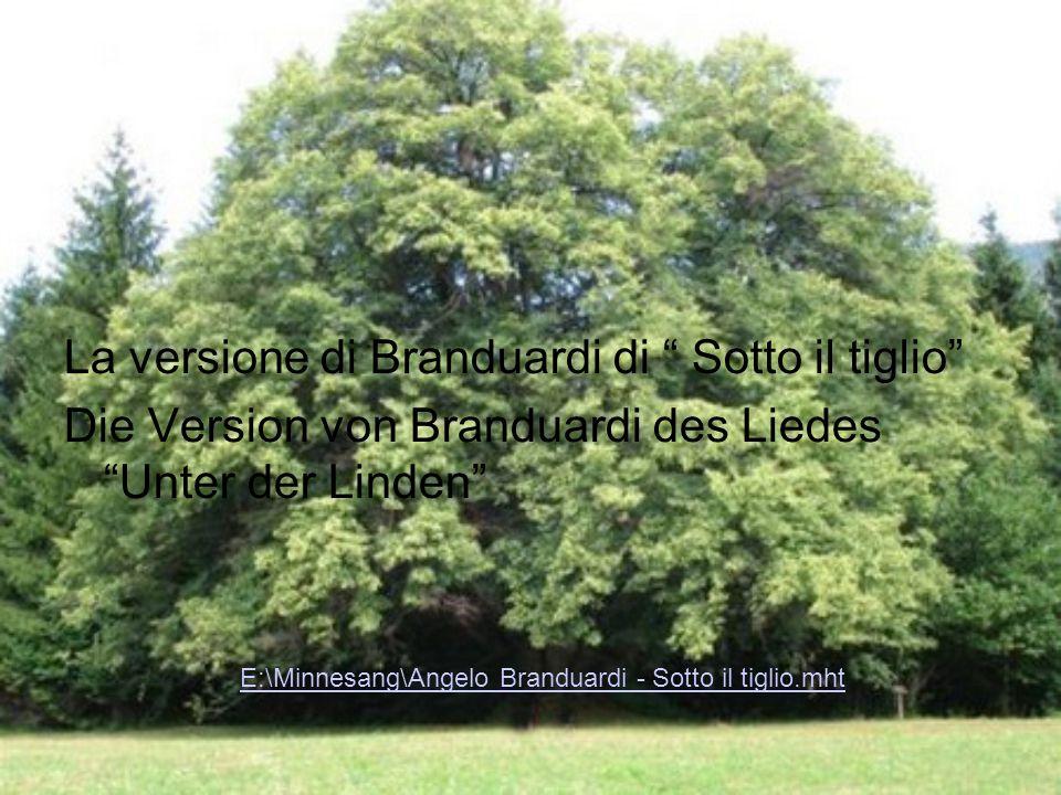 La versione di Branduardi di Sotto il tiglio Die Version von Branduardi des Liedes Unter der Linden E:\Minnesang\Angelo Branduardi - Sotto il tiglio.m