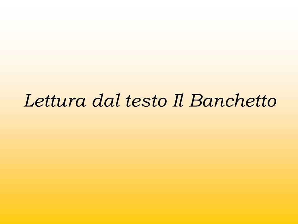 Lettura dal testo Il Banchetto