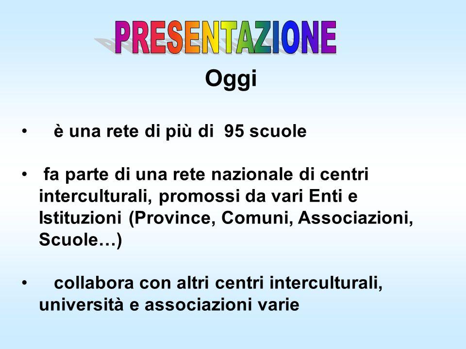 Promuove la diffusione dellintercultura e delle pratiche dellaccoglienza del minore straniero e della sua famiglia nelle scuole di ogni ordine e grado della provincia di Verona.