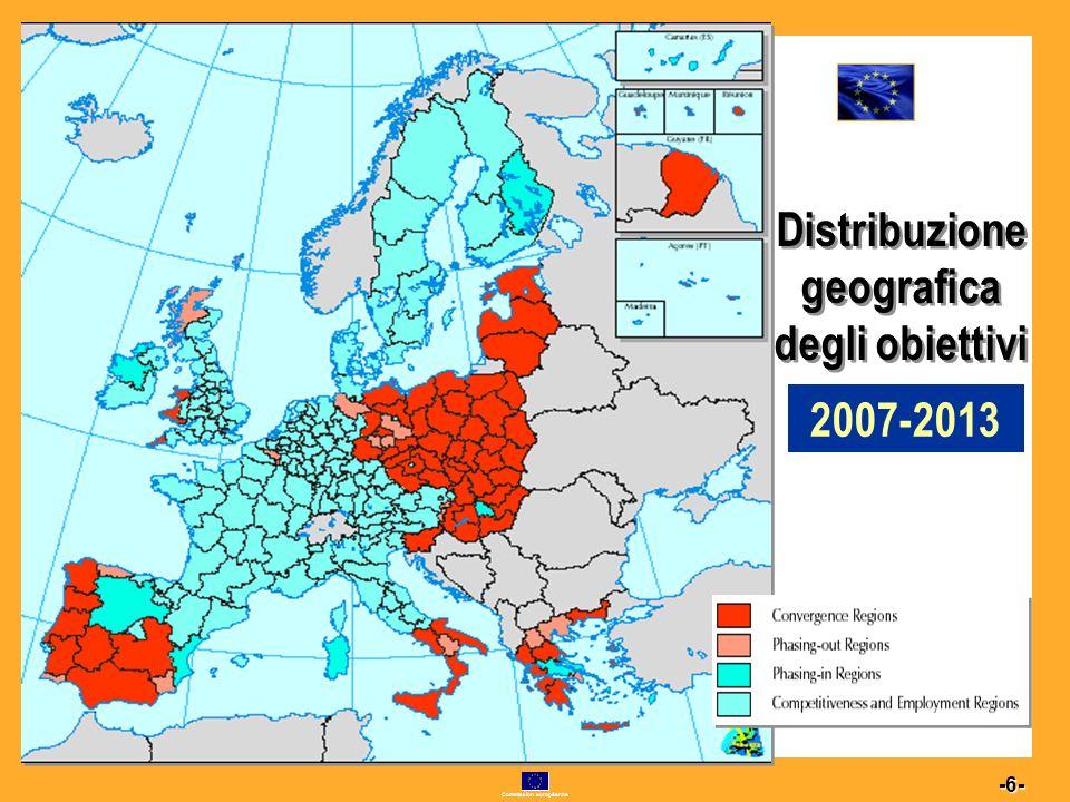 Commission européenne 6 -6- Distribuzione geografica degli obiettivi 2007-2013