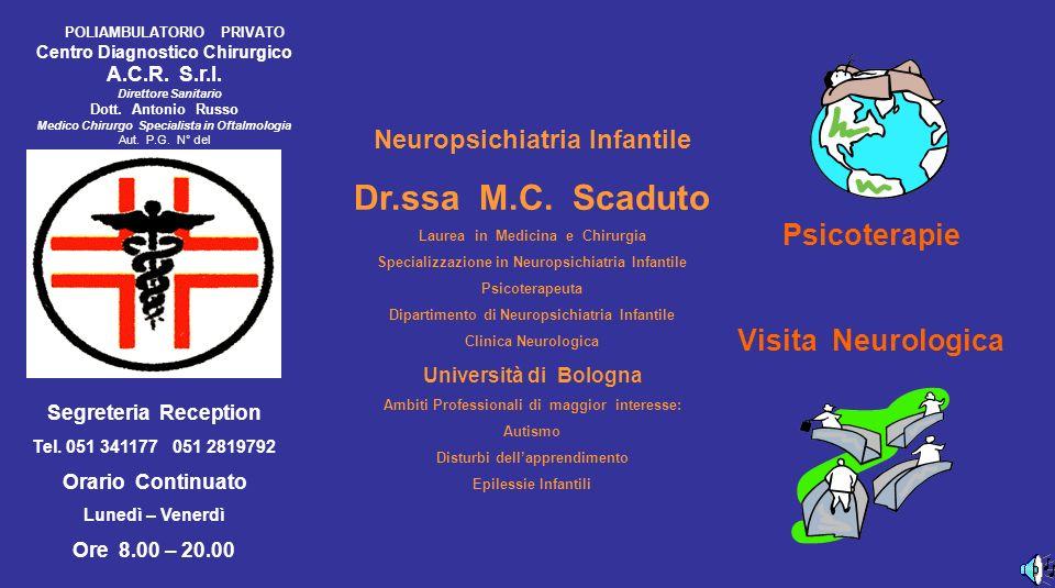 Neuropsichiatria Infantile Dr.ssa M.C.