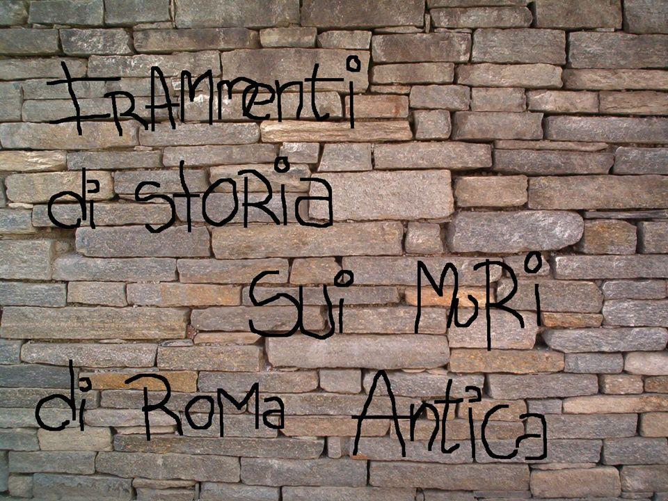 SOMMARIO I GRAFFITI POMPEIANI lo scopo degli antichi graffiti PROPAGANDA ELETTORALE PROMEMORIA ANNUNCIO DI UNO SPETTACOLO INSEGNE DI UN ALBERGO O DI UNOSTERIA E AVVERTIMENTI DELLOSTE