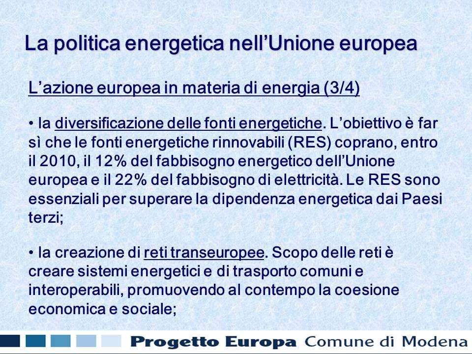 Lazione europea in materia di energia (3/4) la diversificazione delle fonti energetiche.