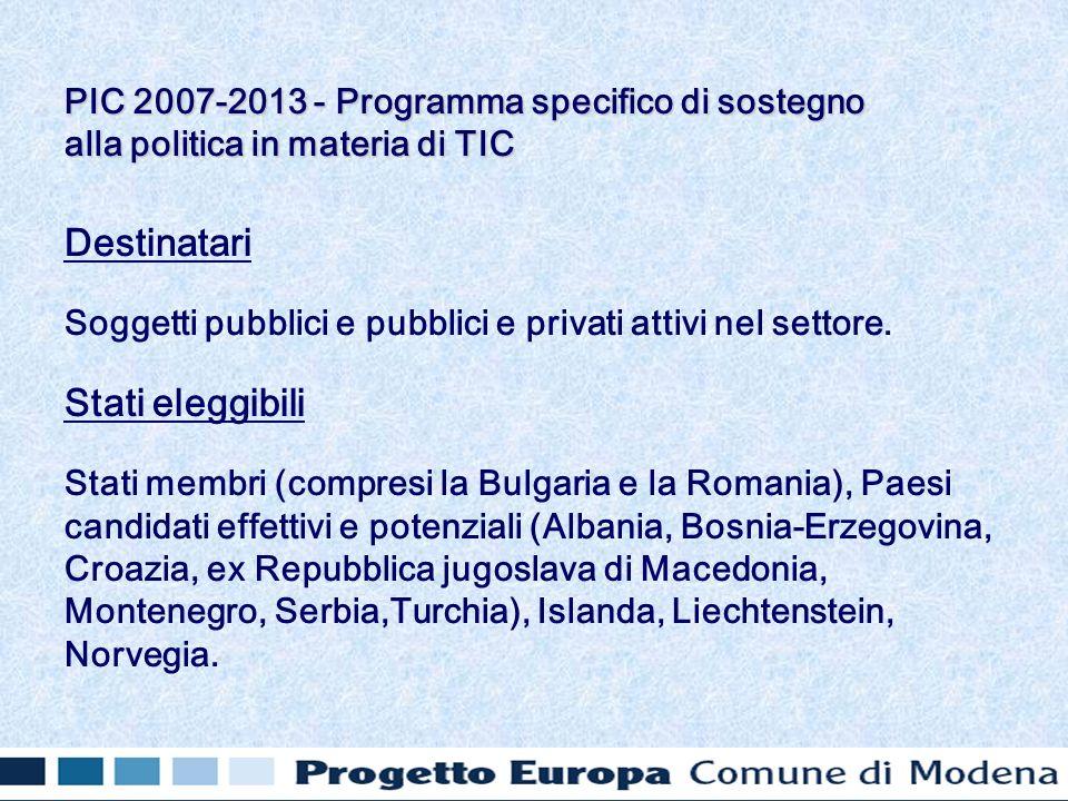 Destinatari Soggetti pubblici e pubblici e privati attivi nel settore.