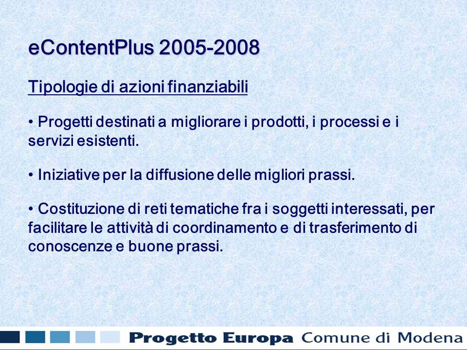 Tipologie di azioni finanziabili Progetti destinati a migliorare i prodotti, i processi e i servizi esistenti.