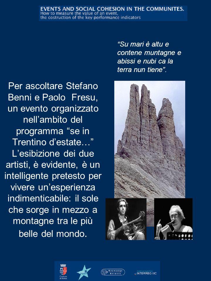 Per ascoltare Stefano Benni e Paolo Fresu, un evento organizzato nellambito del programma se in Trentino destate… Lesibizione dei due artisti, è evide