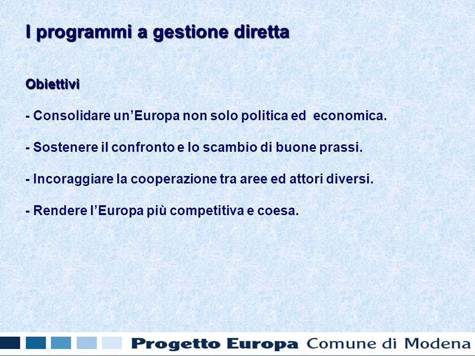 Obiettivi - Consolidare unEuropa non solo politica ed economica.