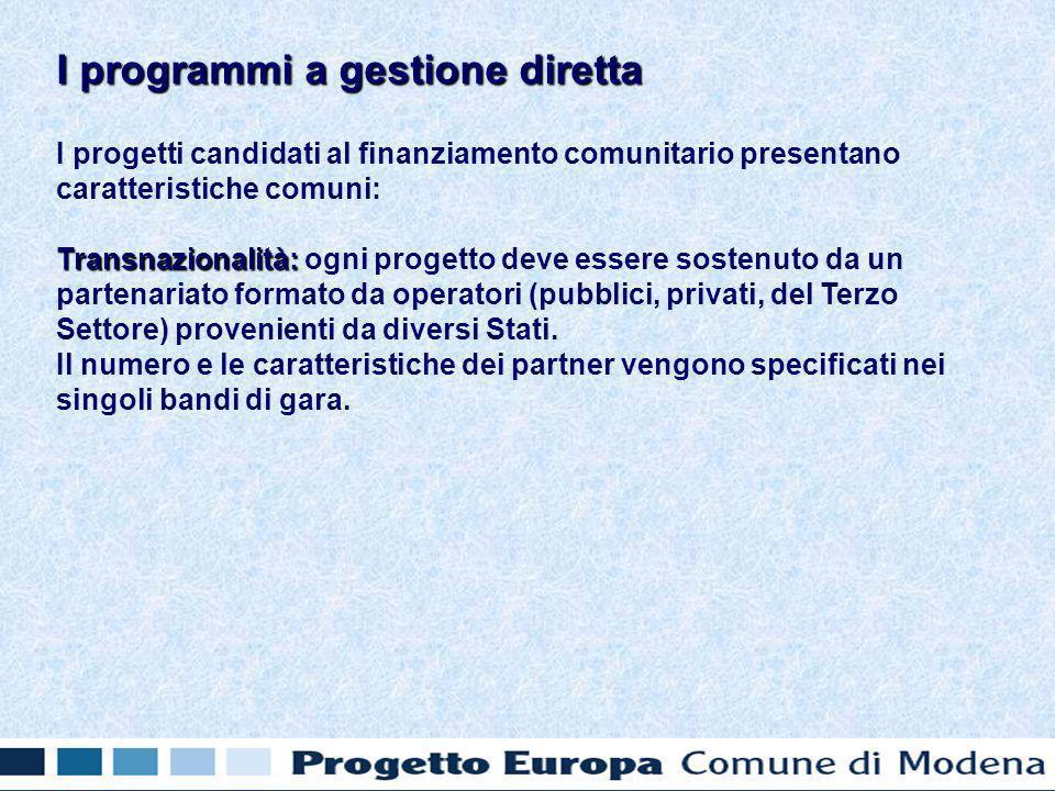 I progetti candidati al finanziamento comunitario presentano caratteristiche comuni: Transnazionalità: Transnazionalità: ogni progetto deve essere sostenuto da un partenariato formato da operatori (pubblici, privati, del Terzo Settore) provenienti da diversi Stati.