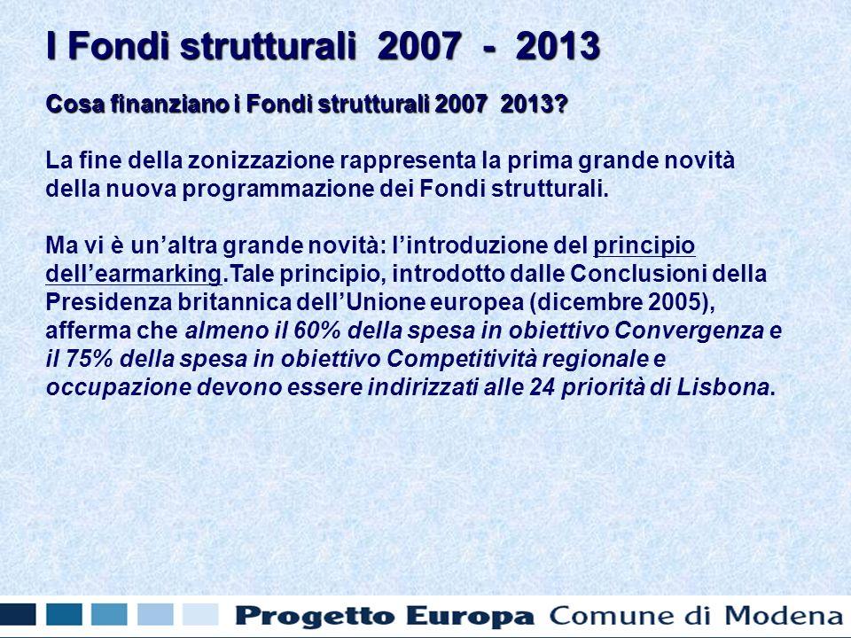 Cosa finanziano i Fondi strutturali 2007 2013.