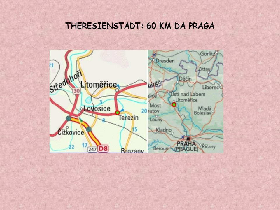 THERESIENSTADT: 60 KM DA PRAGA