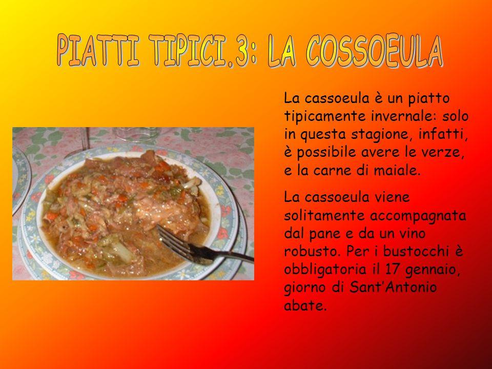 La cassoeula è un piatto tipicamente invernale: solo in questa stagione, infatti, è possibile avere le verze, e la carne di maiale. La cassoeula viene