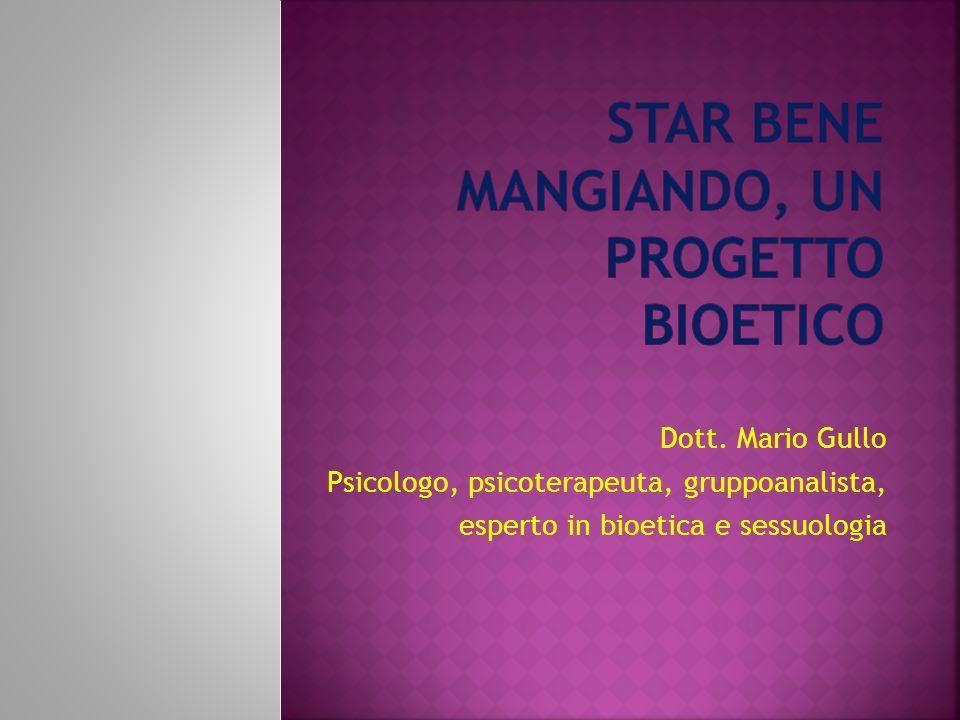 Dott. Mario Gullo Psicologo, psicoterapeuta, gruppoanalista, esperto in bioetica e sessuologia
