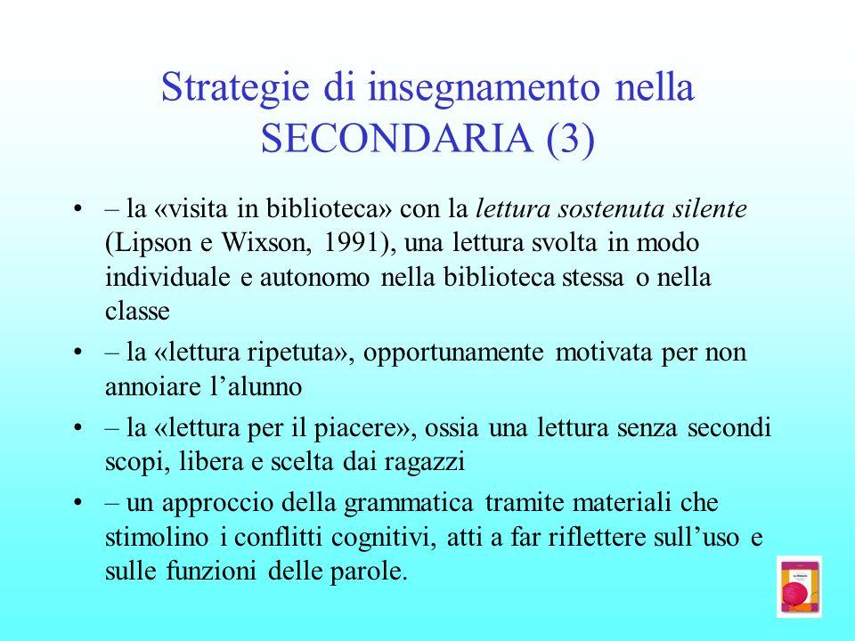 Strategie di insegnamento nella SECONDARIA (3) – la «visita in biblioteca» con la lettura sostenuta silente (Lipson e Wixson, 1991), una lettura svolt