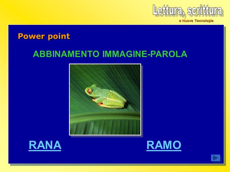 e Nuove Tecnologie Power point ABBINAMENTO IMMAGINE-PAROLA RANARAMO