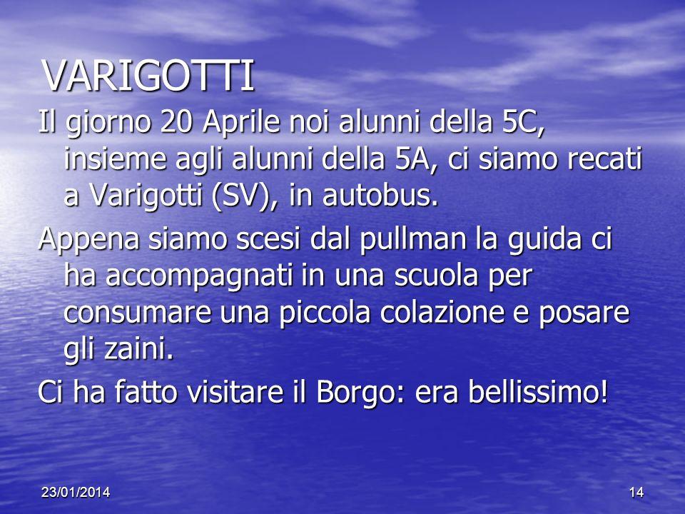 VARIGOTTI Il giorno 20 Aprile noi alunni della 5C, insieme agli alunni della 5A, ci siamo recati a Varigotti (SV), in autobus. Appena siamo scesi dal