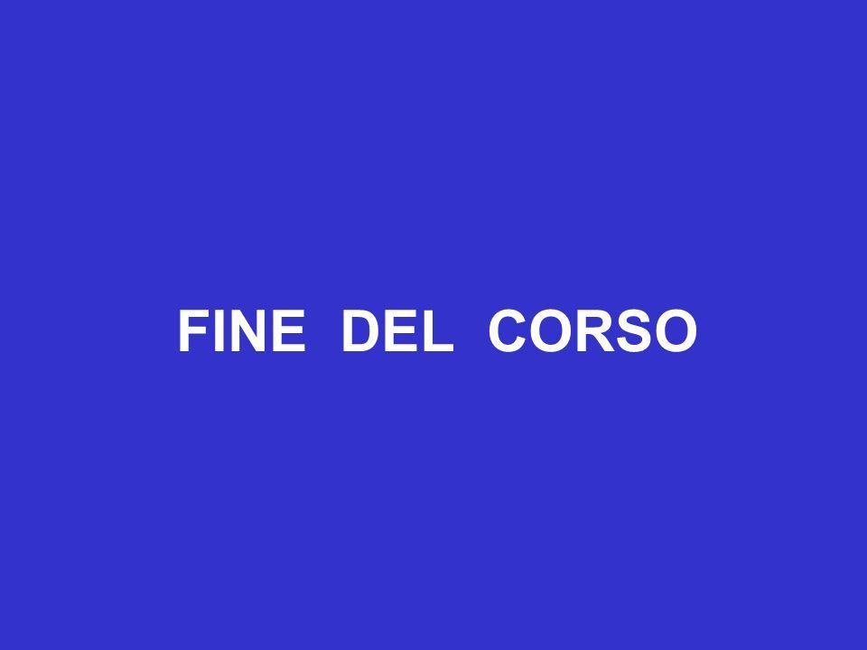 FINE DEL CORSO