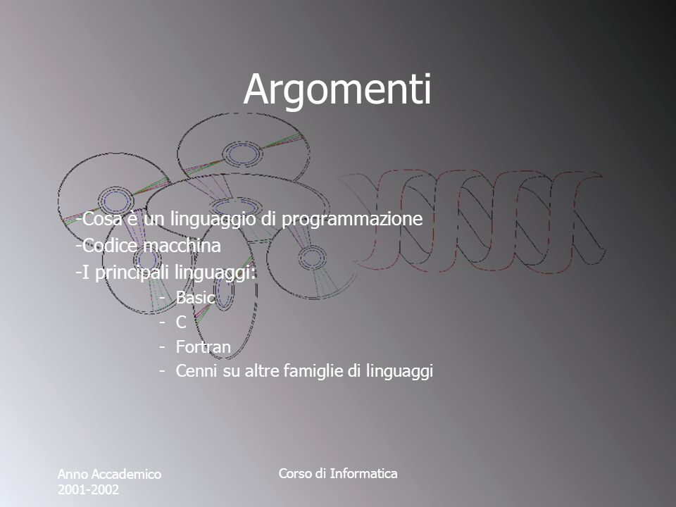 Anno Accademico 2001-2002 Corso di Informatica Ulteriori considerazioni Esempio: il C è estremamente adatto per sviluppi che richiedano forti interazioni con la macchina, come alternativa allassembler.