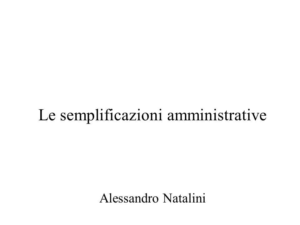 Le semplificazioni amministrative Alessandro Natalini