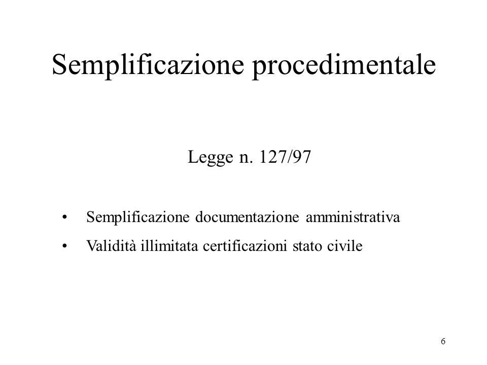 6 Semplificazione procedimentale Legge n.