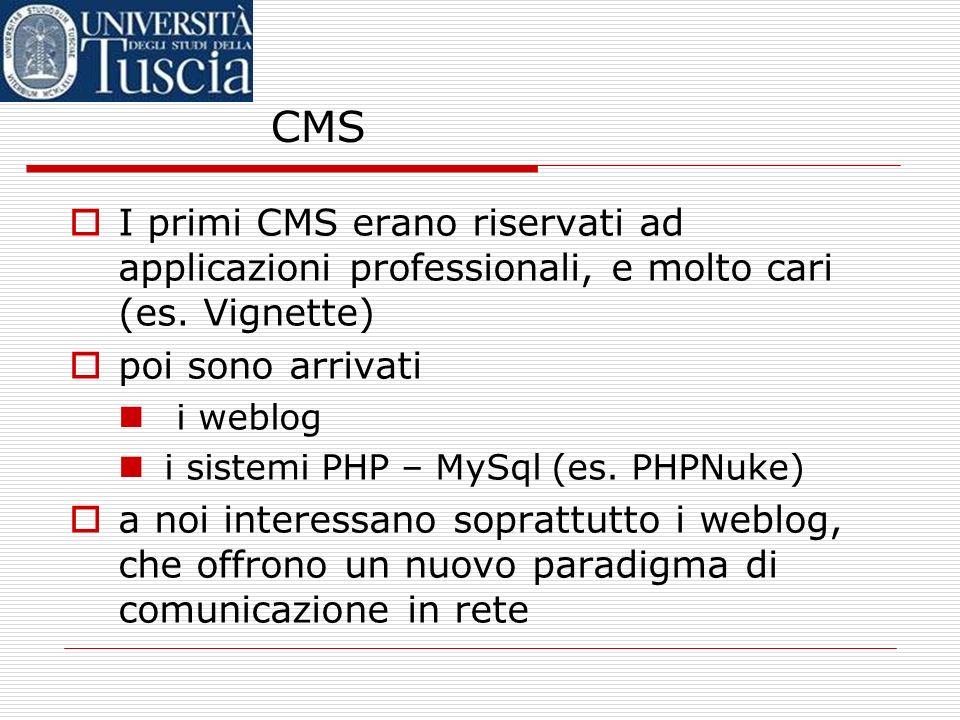 CMS I primi CMS erano riservati ad applicazioni professionali, e molto cari (es.