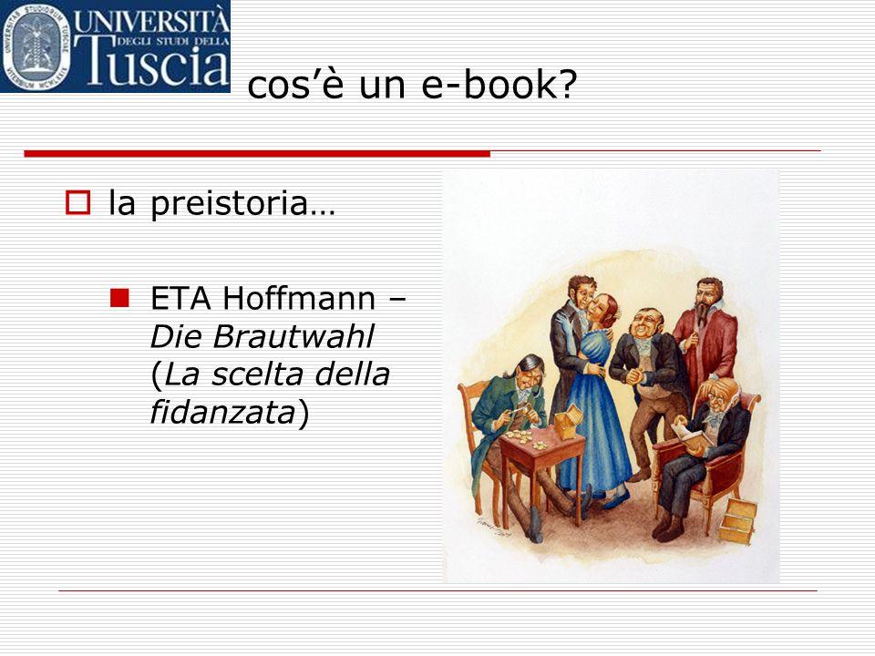 cos è un e-book? ma allora cosè un e- book? forse può aiutarci un po di storia…