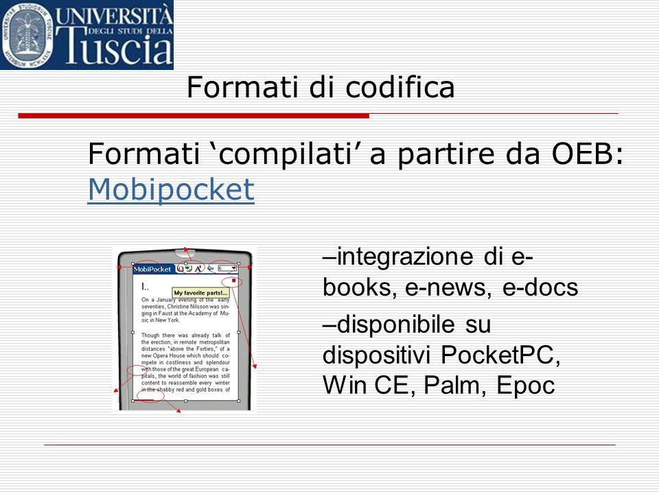 Formati di codifica Formati compilati a partire da OEB: Microsoft Reader (.lit)