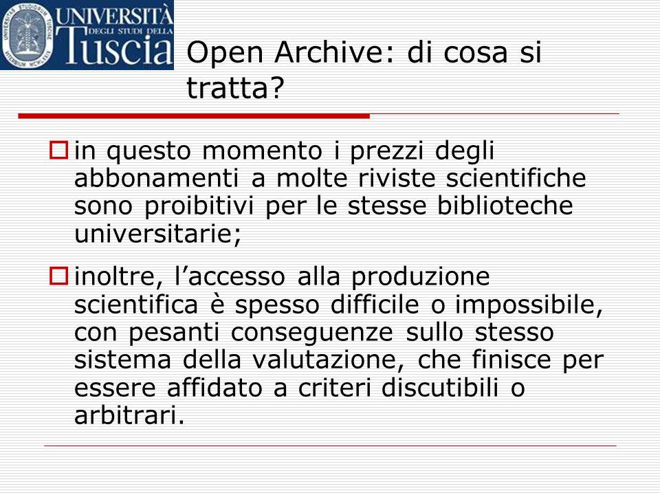 Open Archive: di cosa si tratta? una importante iniziativa europea, detta dichiarazione di Berlino, afferma il principio secondo il quale i risultati