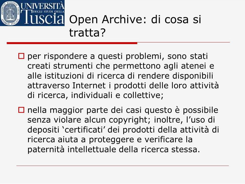Open Archive: di cosa si tratta? in questo momento i prezzi degli abbonamenti a molte riviste scientifiche sono proibitivi per le stesse biblioteche u