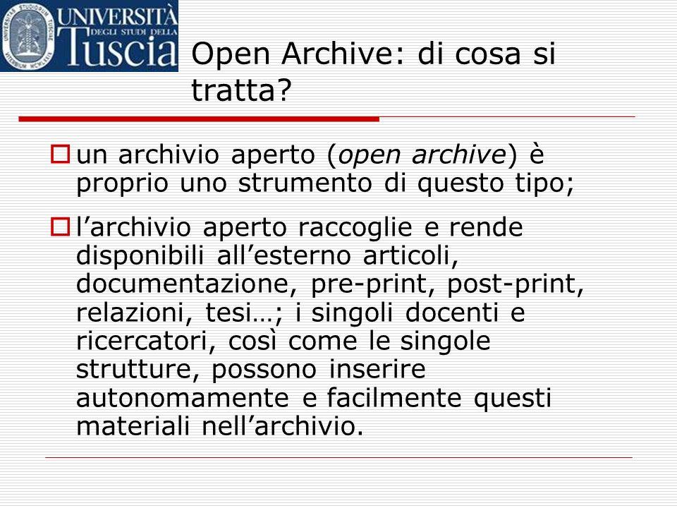 Open Archive: di cosa si tratta? per rispondere a questi problemi, sono stati creati strumenti che permettono agli atenei e alle istituzioni di ricerc