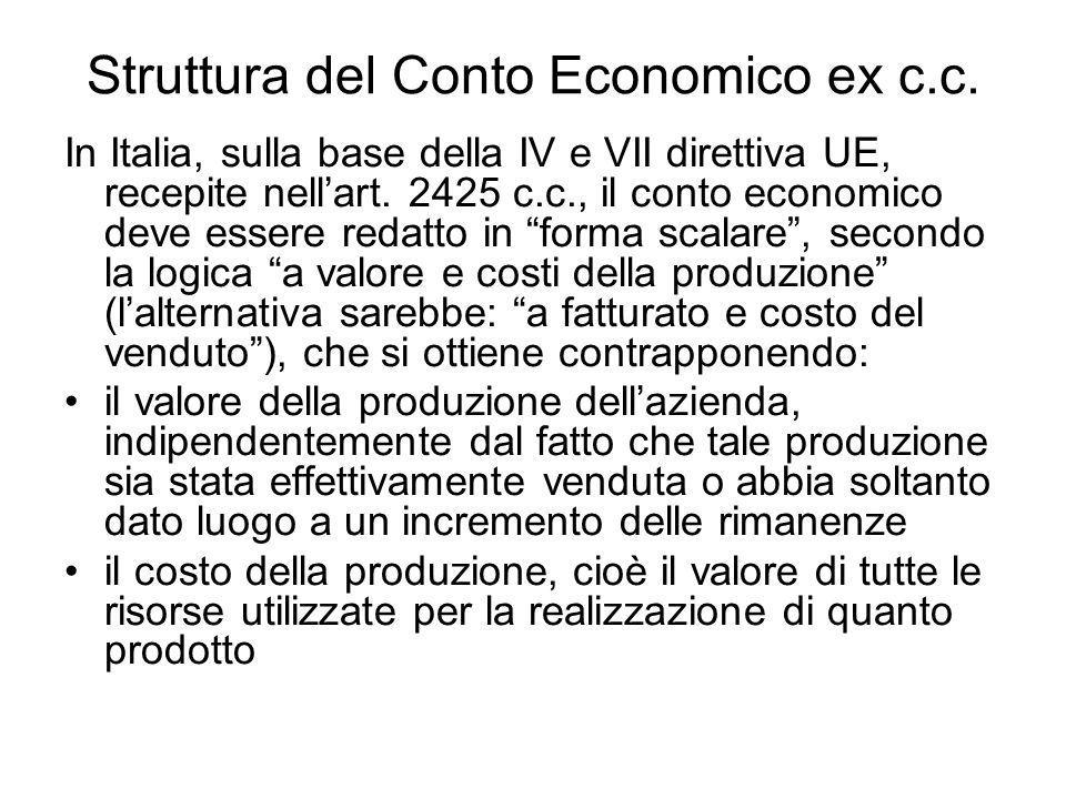 Struttura del Conto Economico ex c.c.