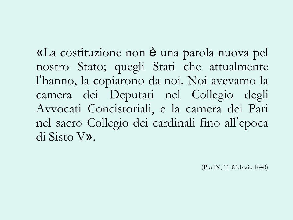 « La costituzione non è una parola nuova pel nostro Stato; quegli Stati che attualmente l hanno, la copiarono da noi. Noi avevamo la camera dei Deputa