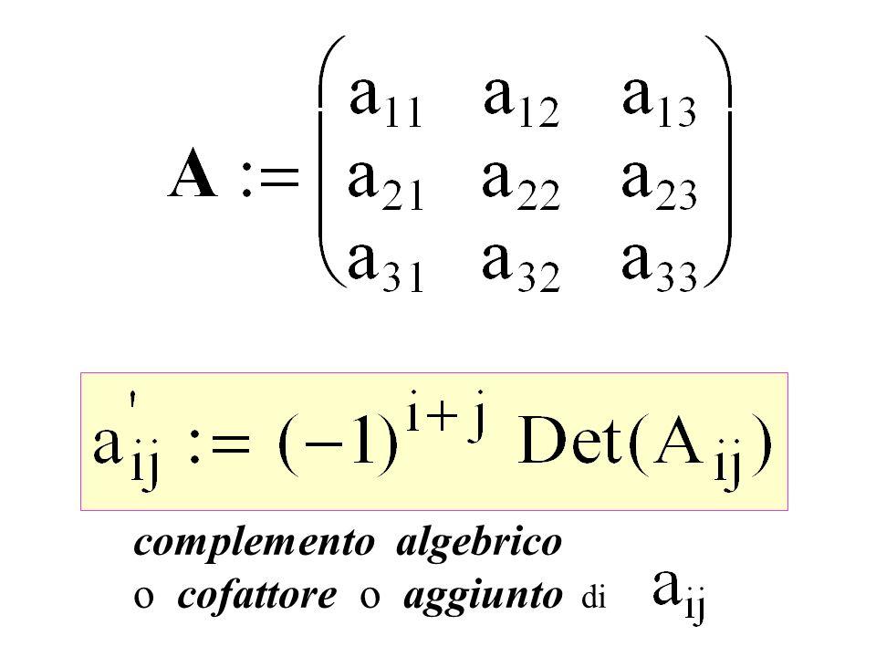 complemento algebrico o cofattore o aggiunto di