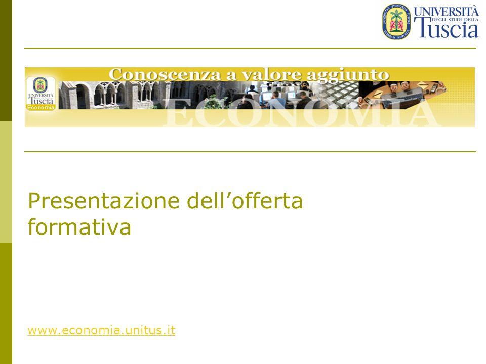 Presentazione dellofferta formativa www.economia.unitus.it