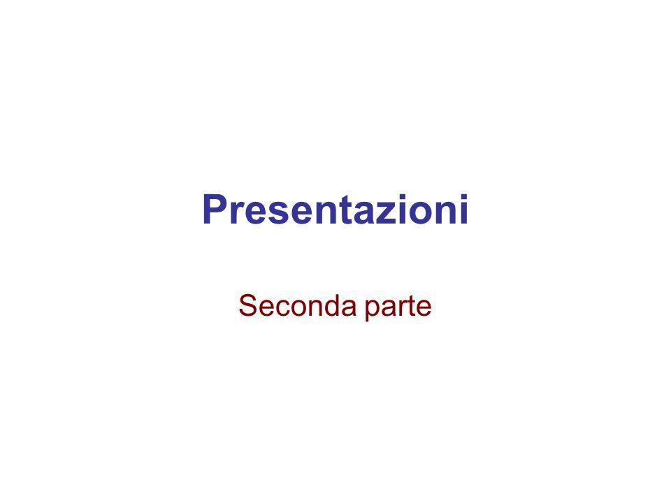 Presentazioni Seconda parte