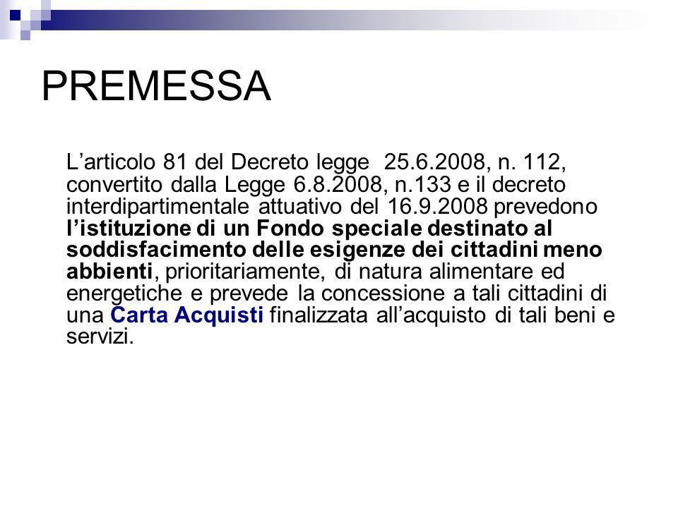PREMESSA Larticolo 81 del Decreto legge 25.6.2008, n.