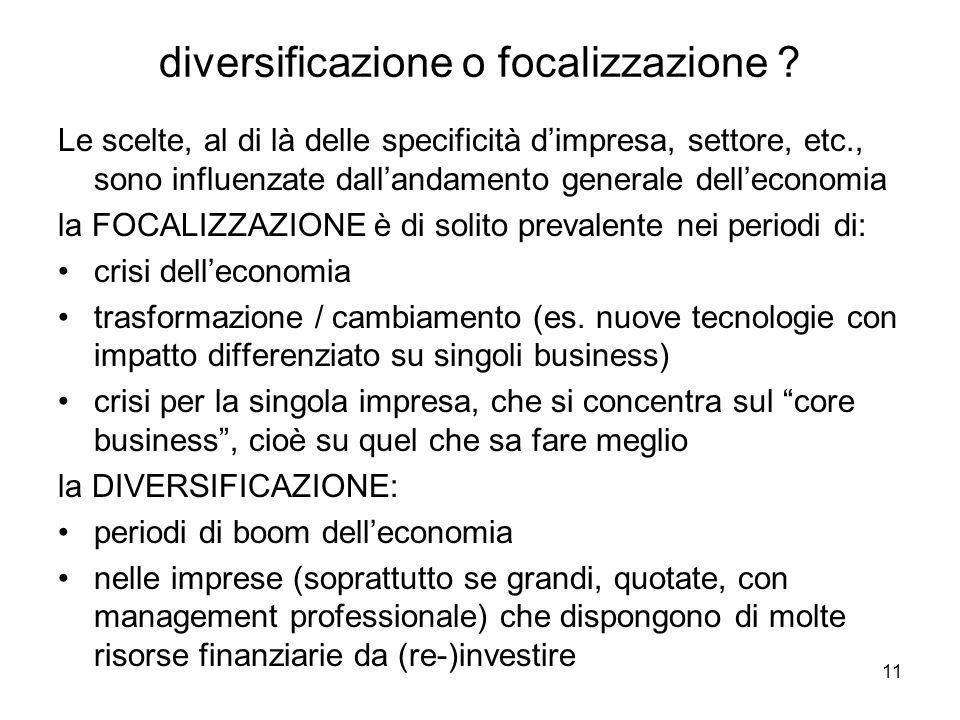11 diversificazione o focalizzazione .
