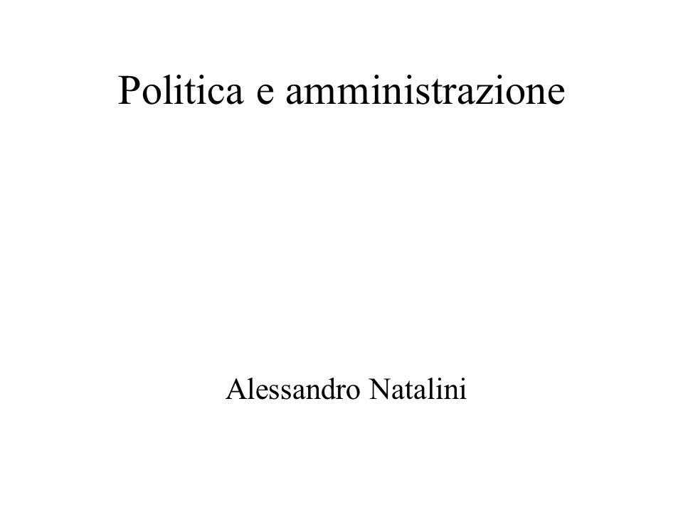 Politica e amministrazione Alessandro Natalini