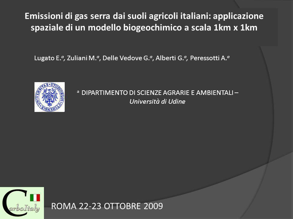 Emissioni di gas serra dai suoli agricoli italiani: applicazione spaziale di un modello biogeochimico a scala 1km x 1km Lugato E.
