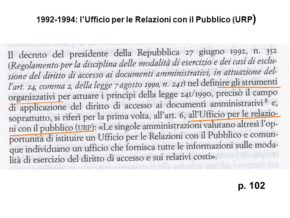 1992-1994: lUfficio per le Relazioni con il Pubblico (URP ) p. 102