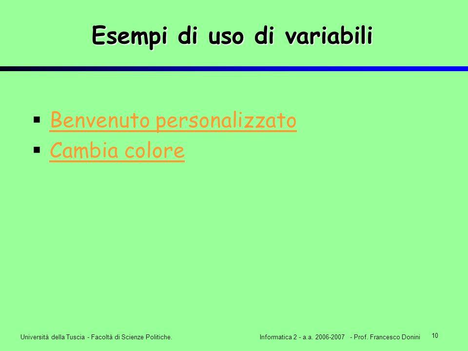 10 Università della Tuscia - Facoltà di Scienze Politiche.Informatica 2 - a.a.