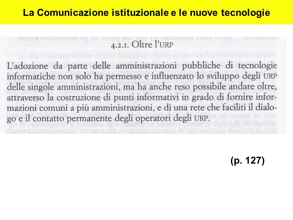 La Comunicazione istituzionale e le nuove tecnologie (p. 127)