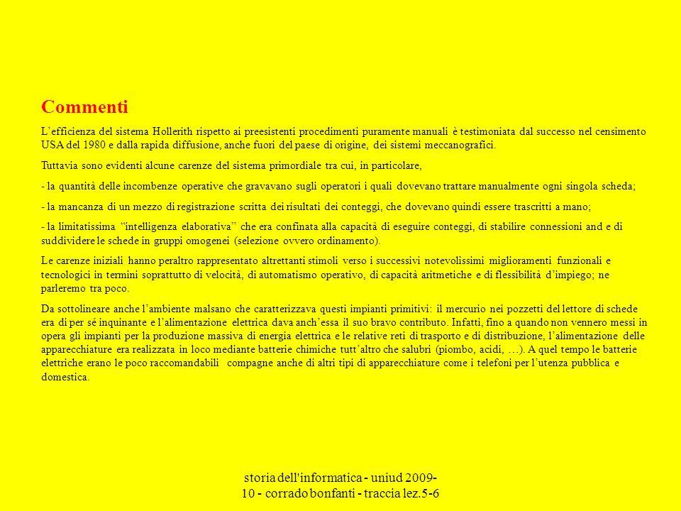 storia dell'informatica - uniud 2009- 10 - corrado bonfanti - traccia lez.5-6 Commenti Lefficienza del sistema Hollerith rispetto ai preesistenti proc