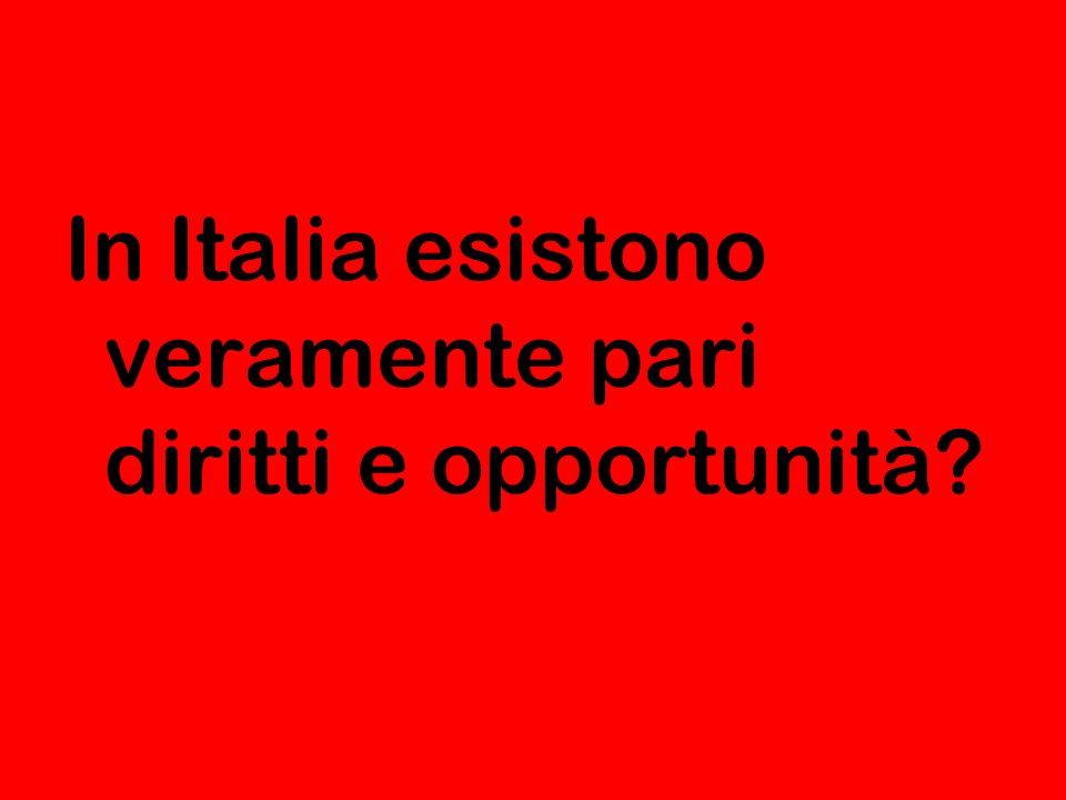 In Italia esistono veramente pari diritti e opportunità