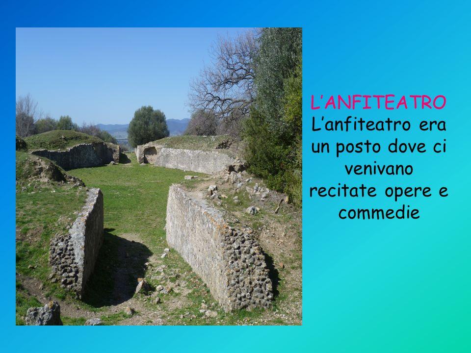 LANFITEATRO Lanfiteatro era un posto dove ci venivano recitate opere e commedie