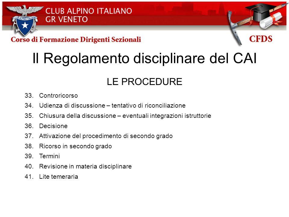 Il Regolamento disciplinare del CAI LE PROCEDURE 33.