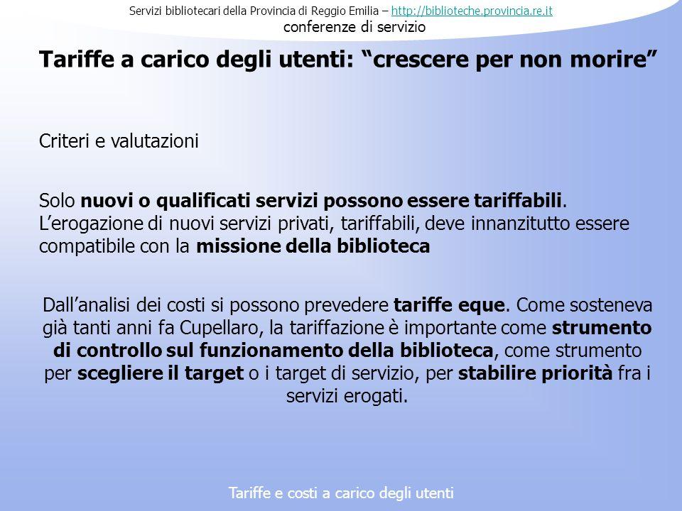 Servizi bibliotecari della Provincia di Reggio Emilia – http://biblioteche.provincia.re.it conferenze di serviziohttp://biblioteche.provincia.re.it Ta