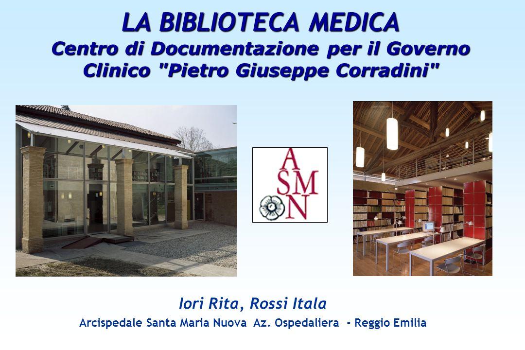 LA BIBLIOTECA MEDICA Centro di Documentazione per il Governo Clinico
